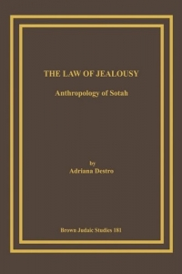 The Law of Jealousy. Anthropology of Sotah